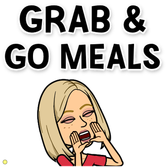 Grab and Go Meals!- Monday, June 15th to Thursday, June 18th
