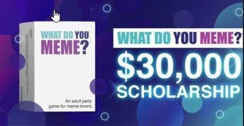 What to you Meme $30,000 BIPOC Scholarship