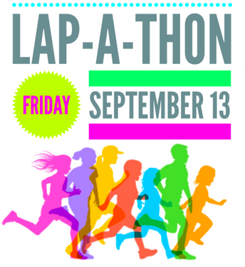 Lap-A-Thon is Next Friday, September 13th!