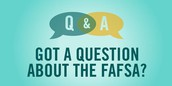 Need help filing your FAFSA (Free Application for Federal Student Aid)?