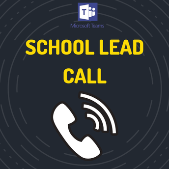 School Lead Call - April 11th @ 7:00pm