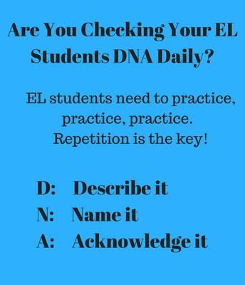 EL Students Need D.N.A.