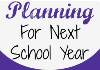 PLANNING FOR THE 21-22 SCHOOL YEAR: