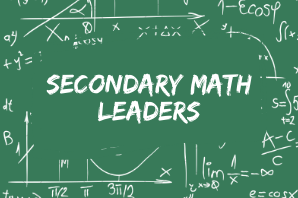 Secondary Math Leaders Group