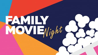 SAVE THE DATE - Family Movie Night!