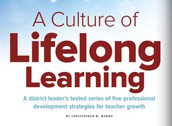 A Culture of Lifelong Learning, by Dr. Chris Manno