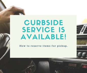 Curbside Service is Now Available