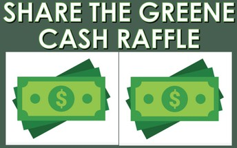 New Share the Greene Cash Raffle!