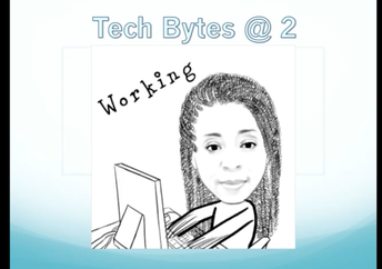 Tech Bytes at 2pm : with Sherry Ballentine