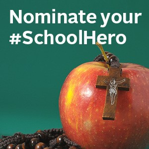 Nominate Your #SchoolHero Today!
