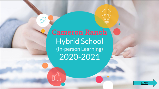 Cameron Ranch Hybrid School (In-Person Learning) 2020-2021. Background photo zoomed in on child's hands drawing. Colorful circles floating around the center.