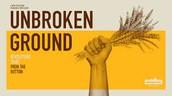 """Movie, """"Unbroken Ground"""""""