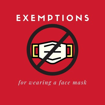MASK EXEMPTIONS - DISTRICTWIDE