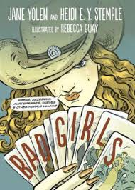 Bad Girls: Sirens, Jezebels, Murderesses, Thieves, and Other Female Villians