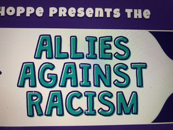 Allies Agains Racism -Tune in on during the Wednesday assemblies this month