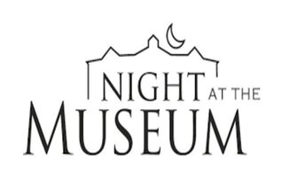 Night at the Museum--Apr. 25