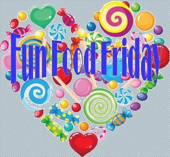 Food Fun Friday- Dec. 6th
