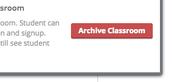 How do I archive a Classroom?