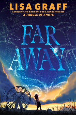 """Lisa Graff Readers - New Book """"Far Away"""" will be out March. 5"""
