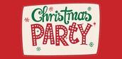 Tuesday, 12/19  1st & 2nd-Grade Class Christmas Parties!