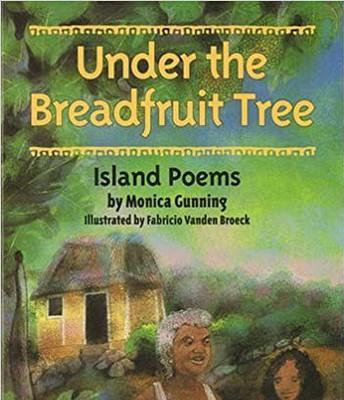 Under the Breadfruit Tree: Island Poems