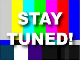 Stay Tuned!!!