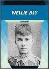 Nellie Bly : Journalist