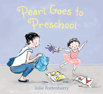 Pearl Goes to Preschool by Julie Fortenberry.