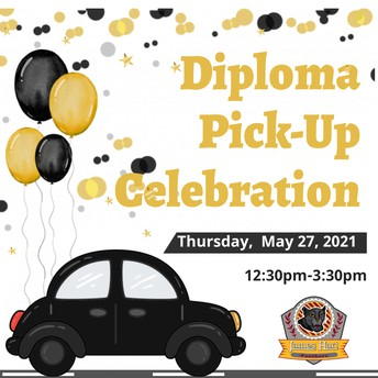 DIPLOMA PICK-UP CELEBRATION-THURSDAY, MAY 27TH, 12:30pm-3:30pm