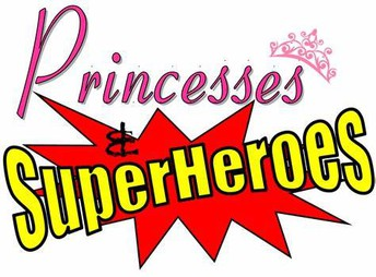 Calling all Princesses & Superheroes!