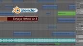 10 kwietnia - Edycja filmów w programie Blender cz.1