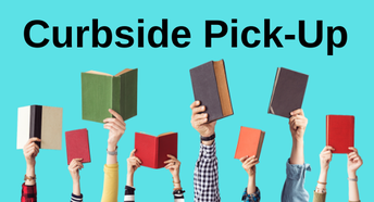 Learning Commons - Curbside Pick-up!
