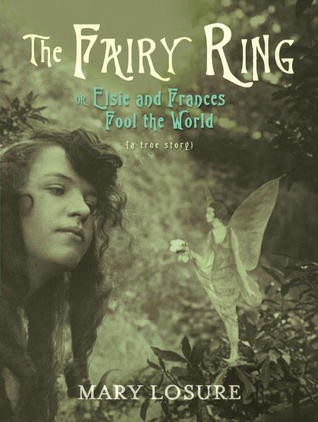 The Fairy Ring by Mary Losure