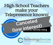 CANCELLED due to low interest. High School Teachers…make your Telepresence known! – Kell Location
