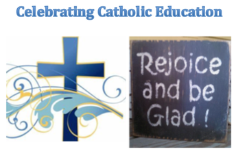 Catholic Education Week Activities - May 5-10
