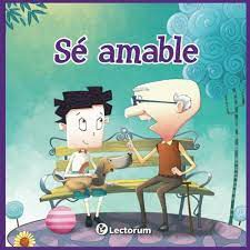 Se Amable todos los días/Be Kind every day