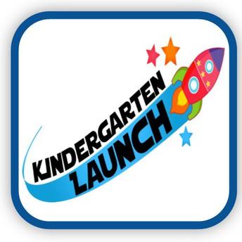 Kindergarten Launch April 22nd 3:30-6:00