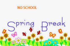 Spring Break/No School