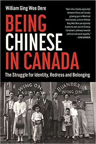 Being Chinese in Canada: The Struggle for Identity, Redress and Belonging