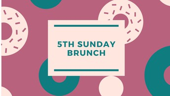 5th Sunday Brunch