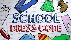 SCHOOL DRESS CODE REMINDER