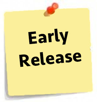 Upcoming Early Release Dates at 1:05 PM