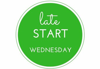 LATE START WEDNESDAYS!