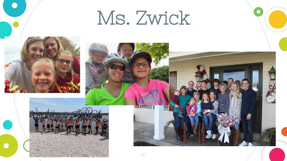 picture collage of Ms. Zwick. Includes her family and pictures of things she likes to do.