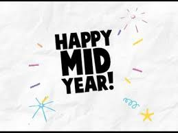 Mid-year - We Made It!