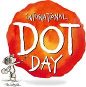 International Dot Day (September 15ish)