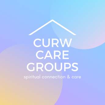 Find support for your spiritual well being through a CURW Care Group