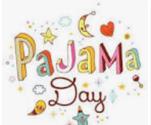 December 18th Spirit Day: Warm & Cozy Pajama Day!