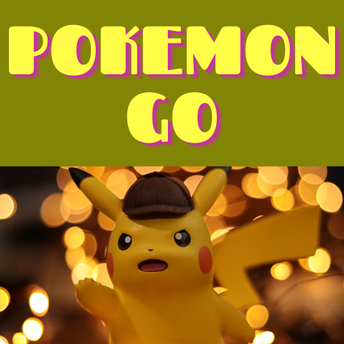 POKEMON GO - Meets every Wednesday from 2-3pm