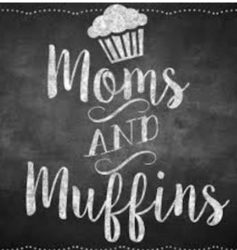 Moms & Muffins Wednesday & Thursday